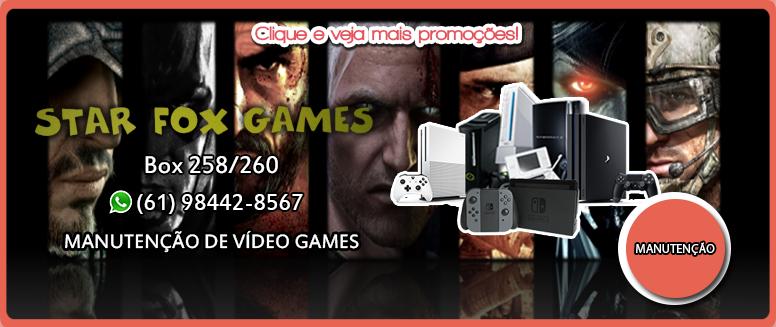 Banner-Promoção-Star-Fox-Games-Manutenção-de-Vídeo-Games-Box-258-tel-98442-8567-Feira-dos-Importados-de-Taguatinga